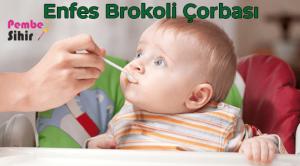 Bebekler İçin Brokoli Çorbası Nasıl Yapılır?