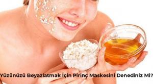 Yüzünüzü Beyazlatmak İçin Pirinç Maskesini Denediniz Mi?