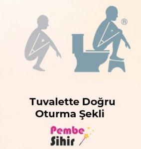 tuvalette doğru oturma şekli