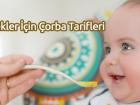 5 Aylık Bebekler İçin Çorba Tarifleri