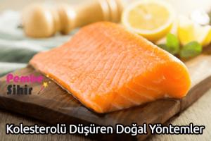 Kolesterolü Düşüren Doğal Yöntemler