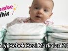 En İyi Bebek Bezi Markaları 2018