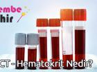 HCT – Hematokrit Nedir?