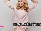 En İyi Kadın Pijamaları