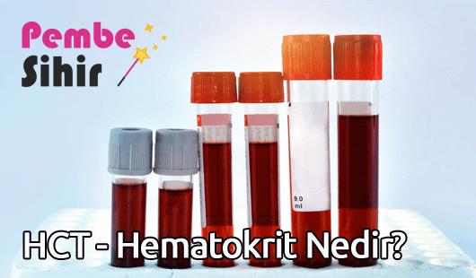 HCT - Hematokrit Nedir
