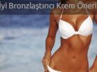 En İyi Bronzlaştırıcı Krem Önerileri