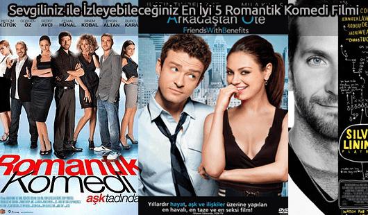 Sevgiliniz ile İzleyebileceğiniz En İyi 5 Romantik Komedi Filmi